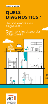 Achat-vente : quels diagnostics ?
